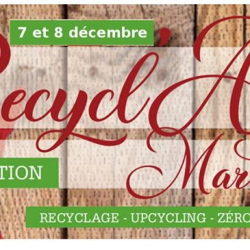 Marché de Noël à Toulouse – Le Recycl'art Market